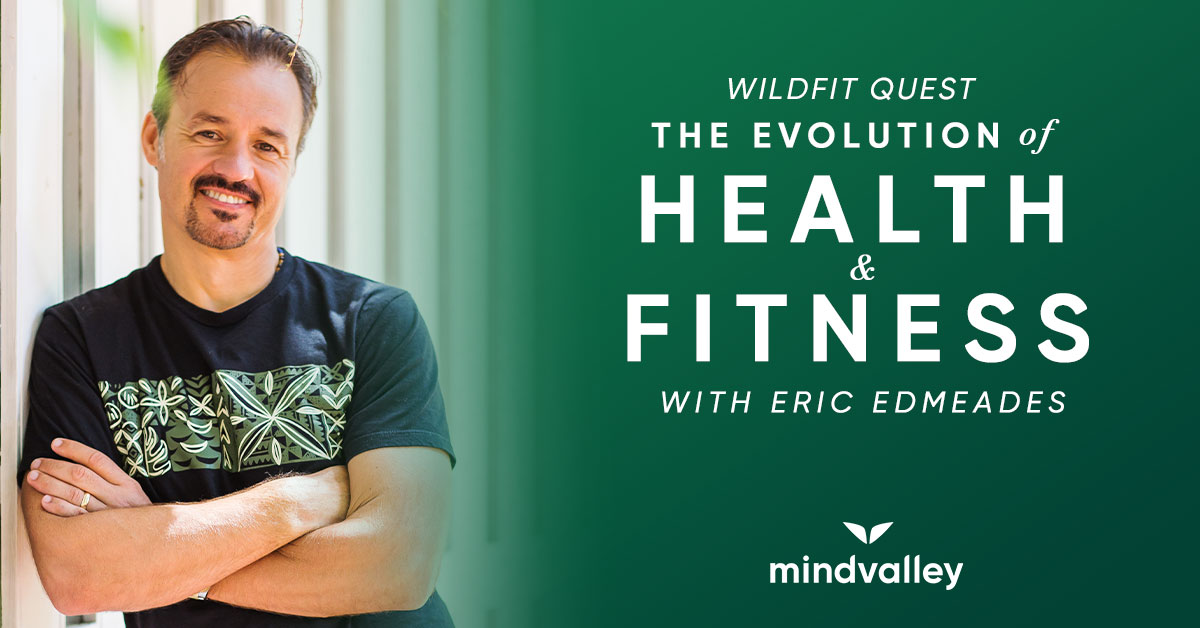 Introducing WildFit Quest by Eric Edmeades